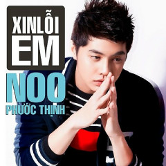 Xin Lỗi Em - Noo Phuoc Thinh