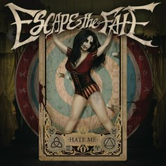 Hate Me (G010003590164Y) - Escape the Fate