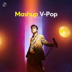 Mashup V-Pop - SOOBIN, Đức Phúc, Hòa Minzy, ERIK
