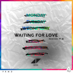Waiting For Love (Remixes Pt. II)