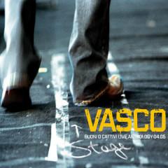 Buoni O Cattivi Live Anthology 04.05 - Vasco Rossi
