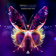 Out My Mind (Remixes Pt. 2) - Tritonal, Riley Clemmons