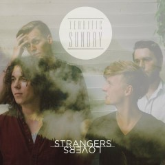 Strangers, Lovers - Terrific Sunday