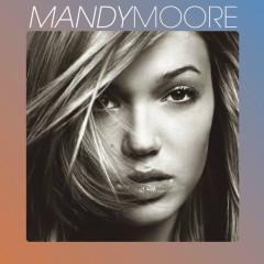 Mandy Moore - Mandy Moore
