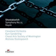 Shostakovich : Symphony No.15 & Rayok  -  Elatus - Kurt Sanderling