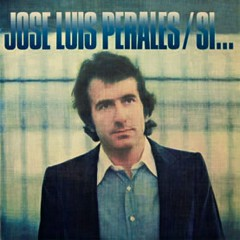 Si... - José Luis Perales