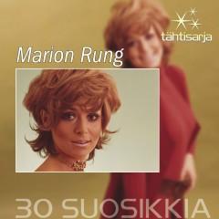 Tähtisarja - 30 Suosikkia - MARION RUNG