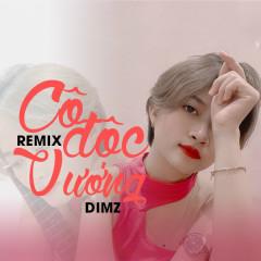Cô Độc Vương (HM Remix) (Single) - DIMZ