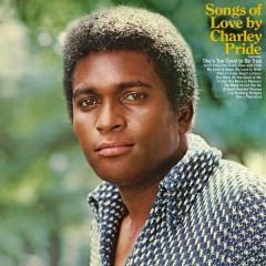 Songs of Love - Charley Pride