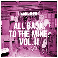All Back to the Mine: Volume II - A Collection of Remixes - Moloko