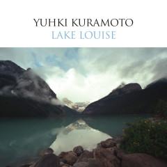 Lake Louise - Yuhki Kuramoto