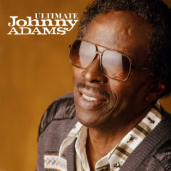 Ultimate Johnny Adams - Johnny Adams