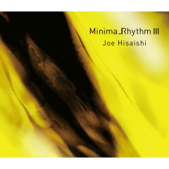 Minimalrhythm III - Joe Hisaishi, New Japan Philharmonic World Dream Orchestra