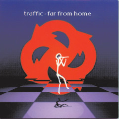 Far From Home - Traffic