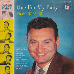 One For My Baby - Frankie Laine