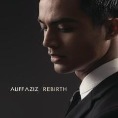 Rebirth - Aliff Aziz