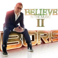 Believe In The Music II - Boris