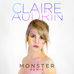 Monster (Remix) - Claire Audrin