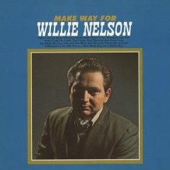 Make Way for Willie Nelson