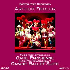 Gaite Parisienne and Gayane Ballet Suite - Boston Pops Orchestra, Arthur Fiedler
