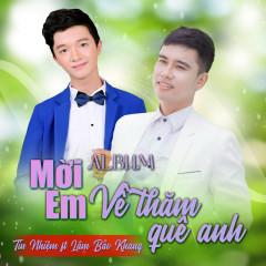 Mời Em Về Thăm Quê Anh (EP) - Tín Nhiệm, Lâm Bảo Khang
