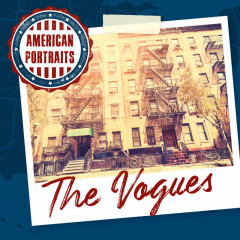 American Portraits: The Vogues - The Vogues