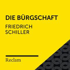 Schiller: Die Bürgschaft (Reclam Hörbuch) - Reclam Hörbücher, Sebastian Dunkelberg, Friedrich Schiller