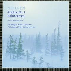 Nielsen : Symphony No.1, Violin Concerto - Norwegian Radio Orchestra