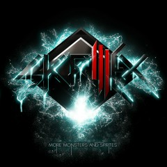 More Monsters and Sprites EP - Skrillex