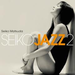 Seiko Jazz 2 - Seiko Matsuda