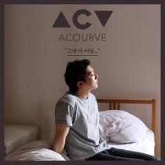 I'm Just Sorry (Single) - Acourve