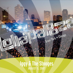 Live At Lollapalooza 2007: Iggy & The Stooges - The Stooges, Iggy Pop