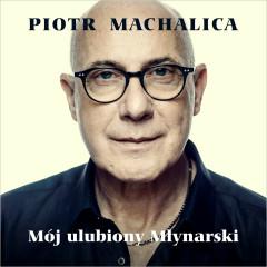 Taka Piosenka, Taka Ballada - Piotr Machalica