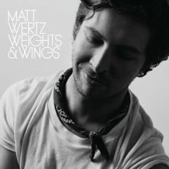 Weights & Wings - Matt Wertz