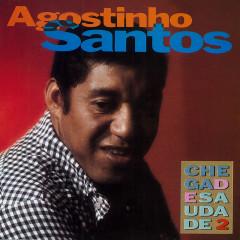 Chega de saudade 2 - Agostinho Dos Santos