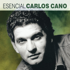 Esencial Carlos Cano - Carlos Cano
