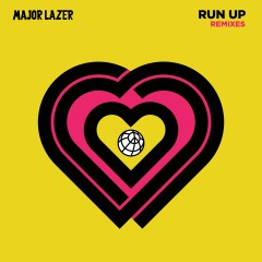 Run Up Remixes (feat. PARTYNEXTDOOR & Nicki Minaj) - Major Lazer, Nicki Minaj, PARTYNEXTDOOR