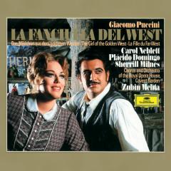Puccini: La Fanciulla del West - Carol Neblett, Placido Domingo, Sherrill Milnes, Orchestra of the Royal Opera House, Covent Garden, Zubin Mehta