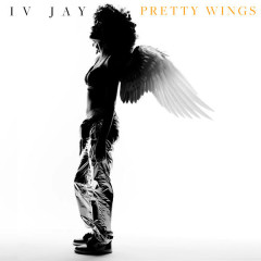 Pretty Wings (Single) - IV Jay