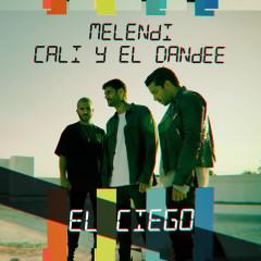 El Ciego - Melendi, Cali Y El Dandee