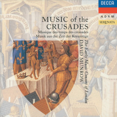 Music of the Crusades - The Early Music Consort Of London, David Munrow