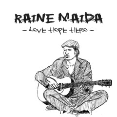 Love Hope Hero - Raine Maida