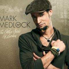 The Other Side Of Broken - Mark Medlock