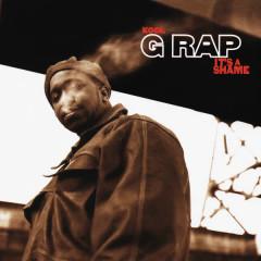 It's A Shame - Kool G Rap