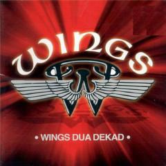 Dua Dekad - Wings