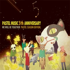We Will Be Together : Pastel Season Edition - Various Artists