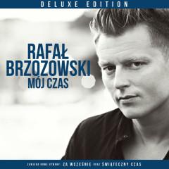 Mój Czas (Deluxe) - Rafał Brzozowski