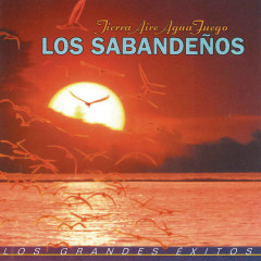 Tierra, Aire, Aqua y Fuego - Los Sabandenõs