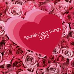 Spanish Love Songs 2012
