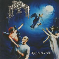Rotten Perish - Messiah